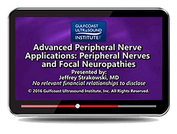 CME - Advanced Peripheral Nerve Applications: Diagnosis and Treatment Options