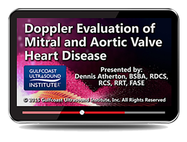 CME - Doppler Evaluation of Mitral and Aortic Valve Heart Disease