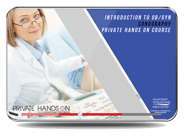 Private Hands-On Introduction to OB/GYN Sonography