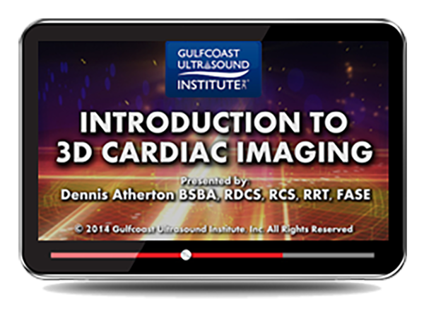 CME - Intro to 3D Cardiac Imaging
