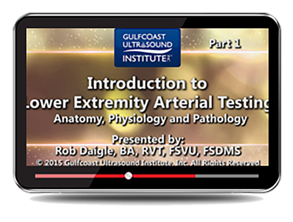 CME - Introduction to Lower Extremity Arterial Testing