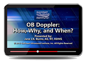 CME - OB Doppler:  How, Why, and When?