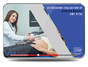 CME - Ultrasound Evaluation of Ovarian Masses