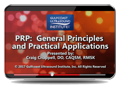 CME - PRP: General Principles and Practical Applications