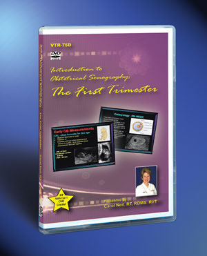 Intro to Obstetrical Sonography...The First Trimester