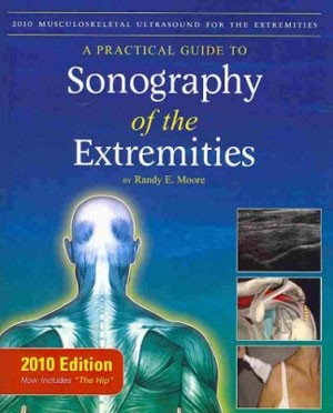 Practical Guide to Sonography of the Extremities