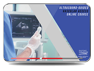 CME - Ultrasound Guided Vascular Access: A Comprehensive Guide