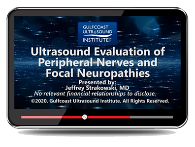 Ultrasound Evaluation of Peripheral Nerves and Focal Neuropathies