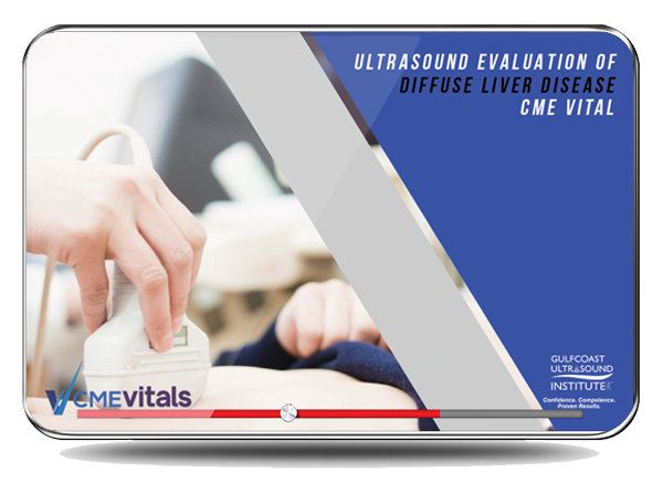 CME - Ultrasound Evaluation of Diffuse Liver Disease