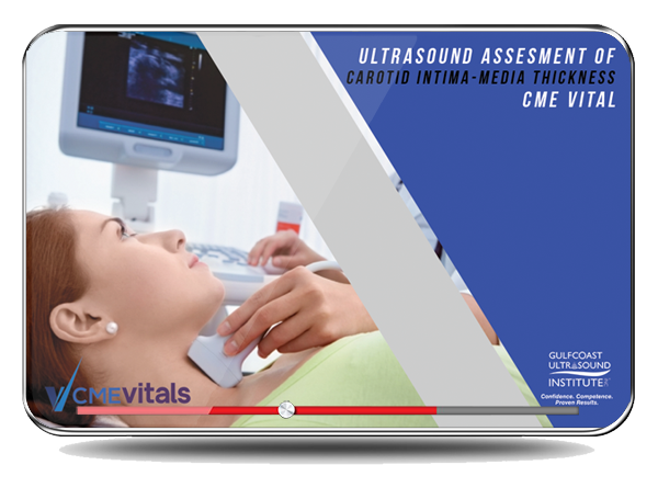 CME - Ultrasound Assessment of Carotid Intima-Media Thickness