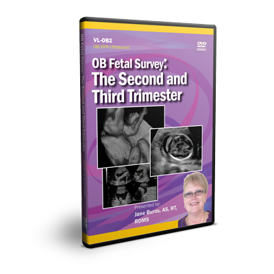 OB Fetal Survey The Second and Third Trimester