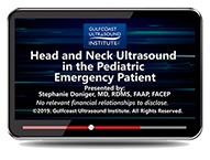 CME - Head and Neck Ultrasound in the Pediatric Emergency Patient