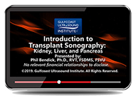 CME - Introduction to Transplant Sonography: Kidney, Liver and Pancreas