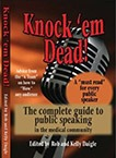 CME - Knock em Dead! The Complete Guide to Public Speaking in the Medical Community - Softcover Book - Knock em Dead