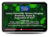 CME - Lower Extremity Venous Imaging: Anatomy, Exam & Evaluation of DVT