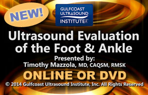 Ultrasound Evaluation of the Foot and Ankle – Online Video