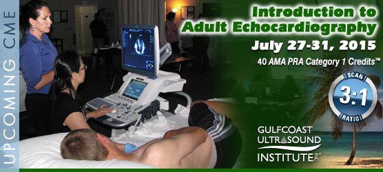 The Intro to Adult Echocardiography Course: July 27-31, 2015