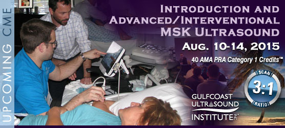 Introduction and Advanced MSK Ultrasound with Human Cadaver Labs: August 10-14, 2015