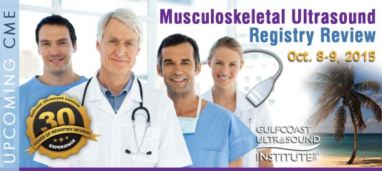 Musculoskeletal Ultrasound Registry Review Course: October 8-9, 2015