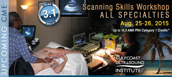 One or Two-Day All Specialties - Scanning Skills Workshop: Aug. 25-26, 2015